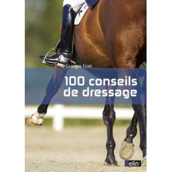 100 conseils de dressage Georges Fizet Editions Belin