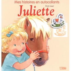 Juliette et son poney, Mes histoires en autocollants Doris Lauer Editions Lito