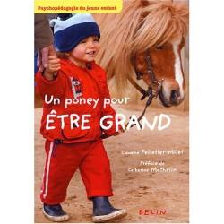 Un poney pour être grand Claudine Pelletier-Milet Editions Belin
