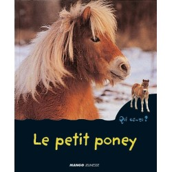 Qui es-tu ? Le petit poney Christian Marie Editions Mango jeunesse