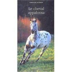 Le cheval appaloosa Fabienne Duthoit Editions Actes Sud