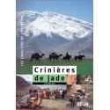 Crinières de jade Stéphane Bigo Editions Belin