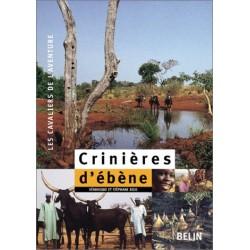 Crinières d'ébène Véronique et Stéphane Bigo Editions Belin