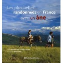 Les plus belles randonnées en France avec un âne Bérengère Pillet Gaëlle Le Borgne Editions Ouest-France