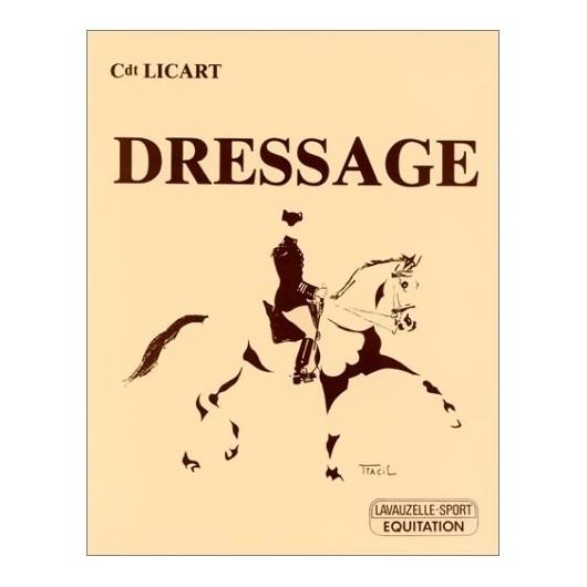 Dressage Cdt Licart Editions Lavauzelle