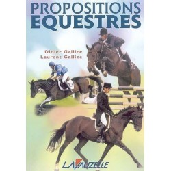 Propositions équestres Didier Gallice Laurent Gallice Editions Lavauzelle