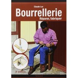 Bourrellerie, Réparer, fabriquer Claude Lux Editions Vigot