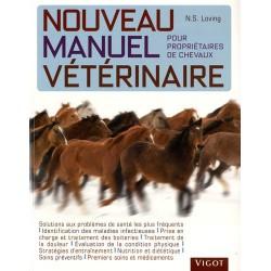 Nouveau manuel vétérinaire pour propriétaires de chevaux Nancy S. Loving Editions Vigot