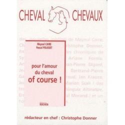 Pour l'amour du cheval of course ! Mayeul Caire Pascal Polisset Editions du Rocher