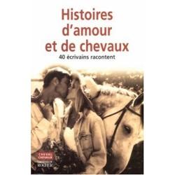 Histoires d'amour et de chevaux Collectif Editions du Rocher