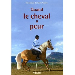 Quand le cheval a peur Véronique de Saint Vaulry Editions Vigot
