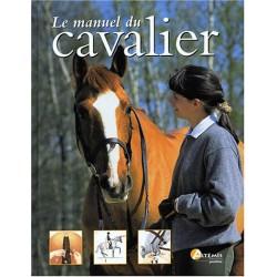 Le manuel du cavalier collectif Editions Artemis