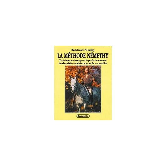 La méthode Némethy Bertalan de Némethy Editions Lavauzelle