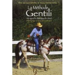 La méthode Gentili, Débourrage et mise en confiance Bino-Jacopo Gentili, Maria Franchini Editions Zulma
