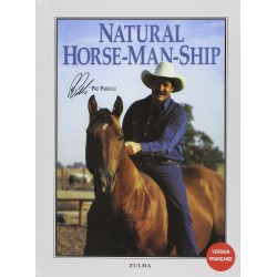 Natural Horse-Man-Ship Pat Parelli Editions Zulma