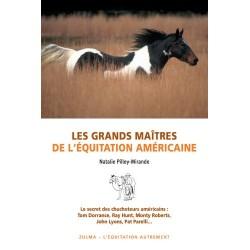 Les grands maîtres de l'équitation américaine Natalie Pilley-Mirande Editions Zulma