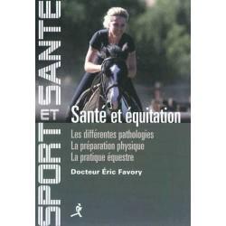 Santé et équitation Docteur Eric Favory Editions Chiron