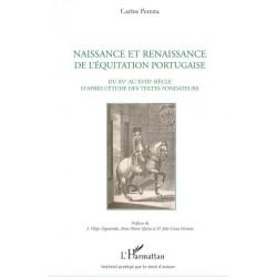 Naissance et renaissance de l'équitation portugaise Carlos Pereira Editions L'Harmattan