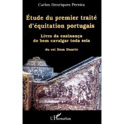 Etude du premier traité d'équitation portugais Carlos Henriques Pereira Editions L'Harmattan