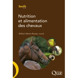 Nutrition et alimentation des chevaux  William Martin-Rosset  Editions Quae