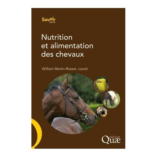 Nutrition et alimentation des chevaux  William Martin-Rosset  Editions Quae