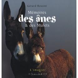 Mémoires des ânes et des mulets Gérard Rossini Éditions Equinoxe