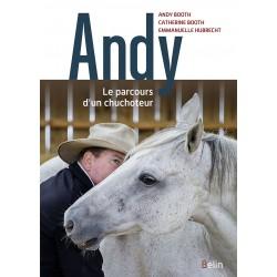 Andy, Le parcours d'un chuchoteur Andy et Catherine Booth, Emmanuelle Hubrecht Éditions Belin