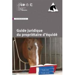 Guide juridique du propriétaire d'équidé Institut du droit équin Édition IFCE