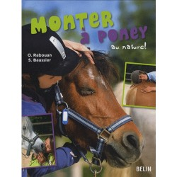 Monter à poney au naturel Sylvie Baussier, Olivier Rabouan Editions Belin