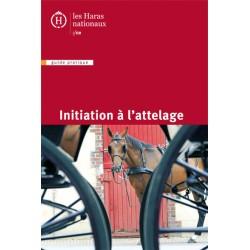 Initiation à l'attelage Édition Institut Français du Cheval et de l'Équitation