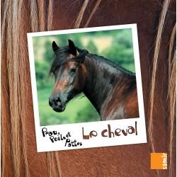 Le cheval, Peau, poils et pattes Anne-Claire Aubron Marwan Abdo-Hanna Editions Samir