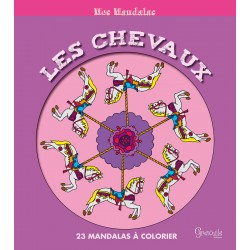 Les chevaux, 23 mandalas à colorier Francis Rossignol Editions Grenouille