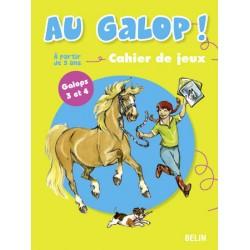 Au galop ! Galops 3 et 4 Marine Oussedik Éditions Belin