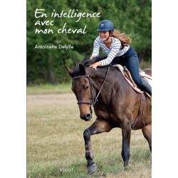 En intelligence avec mon cheval Antoinette Delylle Editions Vigot