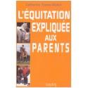 L'équitation expliquée aux parents Catherine Tourre-Malen Éditions Favre