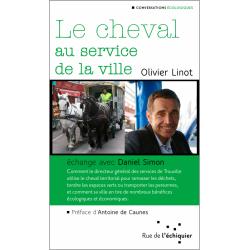 Le cheval au service de la ville Olivier Linot Éditions Rue de l'échiquier