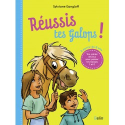 Réussis tes galops! Sylviane Gangloff Éditions Belin