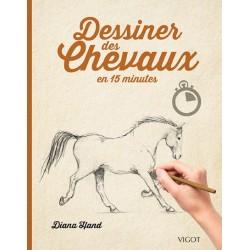 Dessiner des chevaux en 15 minutes Diana Hand Éditions Vigot