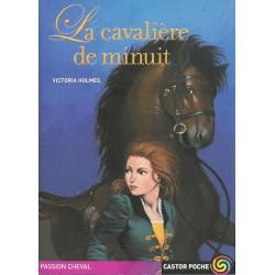 La cavalière de minuit Victoria Holmes Éditions Castor poche