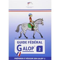 Guide Fédéral Galop 2, Préparer et réussir son galop 2 Fédération Française d'Équitation