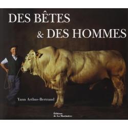 Des bêtes et des hommes Yann Arthus-Bertrand Éditions de la Martinière