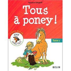 Tous à poney ! Tome 1 Sylviane Gangloff Éditions Belin