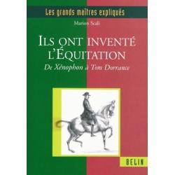 Les grands maîtres expliqués, Ils ont inventé l'équitation Marion Scali Éditions Belin