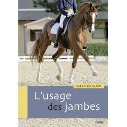 L'usage des jambes  Guillaume Henry  Editions Belin
