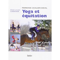Yoga et équitation Diane Louise Lassonde Editions Belin