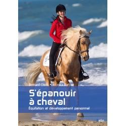S'épanouir à cheval, équitation et développement personnel Bernard Chiris Monica Barbier Editions Belin