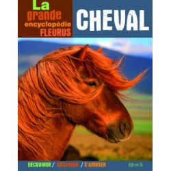 La grande encyclopédie Fleurus Cheval Collectif Editions Fleurus