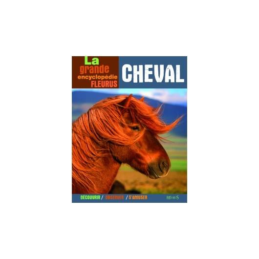 La grande encyclopédie Fleurus Cheval Collectif Editions Fleurus