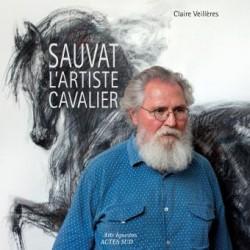 Sauvat l'artiste cavalier Claire Veillères Editions Actes Sud