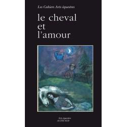 Le cheval et l'amour Jean-Louis Gouraud Editions Actes Sud
